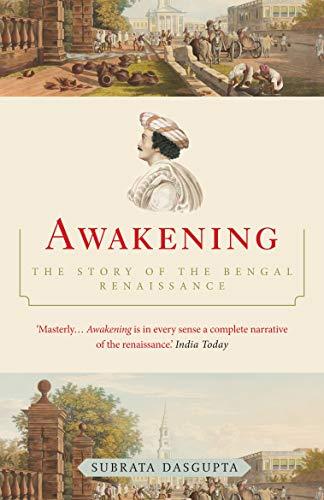 9788184001259: Awakening - The Story of the Bengal Renaissance