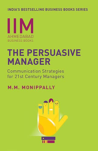 Iima Business Books - The Persuasive Manager: M.M. Monippally