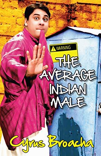 Average Indian Male,The: Broacha, Cyrus
