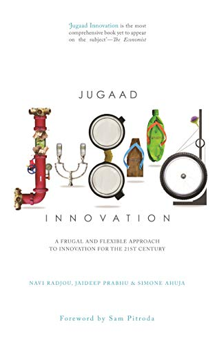 9788184002058: Jugaad Innovation: A Frugal and Flexible Approach to Innovation For The 21st Century