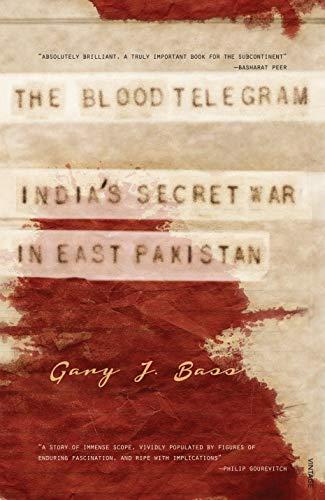 9788184003703: Blood Telegram, The: India's Secret War In East Pakistan