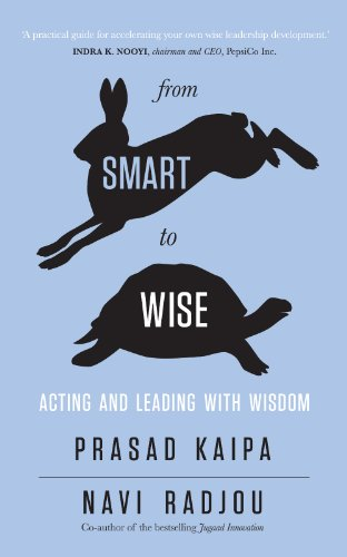 9788184003710: From Smart To Wise: Acting And Leading With Wisdom