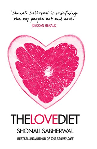 The Love Diet: Shonali Sabherwal