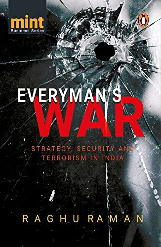 Everyman's War: Strategy, Security and Terrorism in: Raman, Raghu