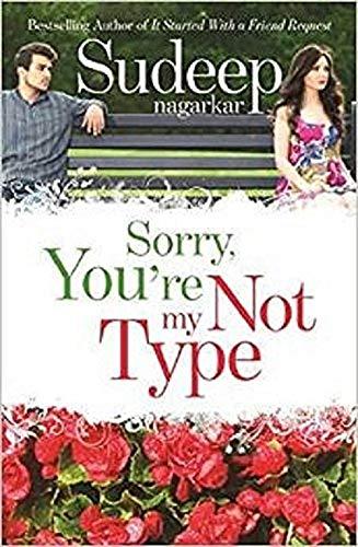 Sorry, Youre Not My Type: Sudeep Nagarkar