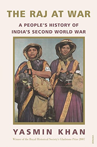 9788184005523: The Raj at War: A Peoples History of Indias Second World War