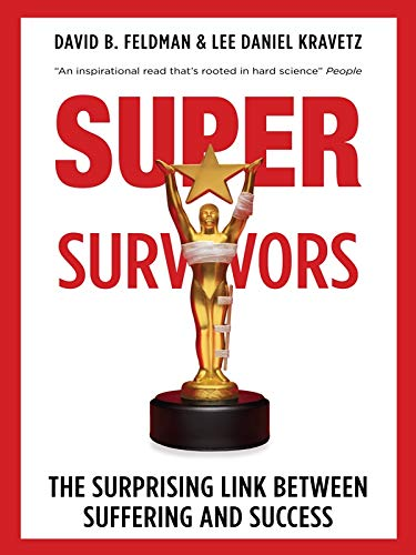 9788184006841: SUPERSYRVIVORS : THE SURPRISING LINK BETWEEN SUFFERING AND SUCCESS