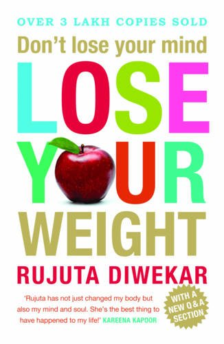 9788184006902: Don't Lose Your Mind Lose Your Weight