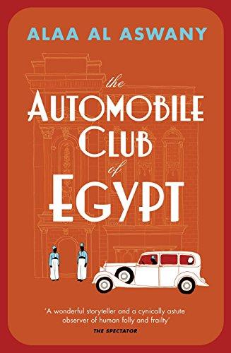 The Automobile Club of Egypt: Alaa Al Aswany