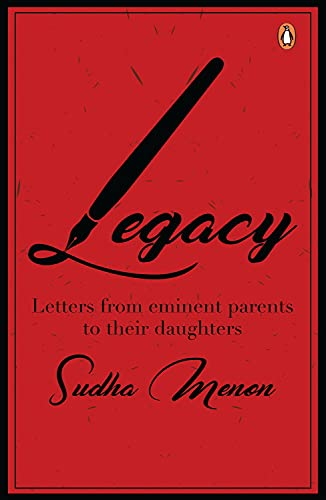 9788184007268: Legacy: Letters from Eminent Parents to Their Daughters