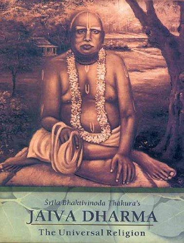 Jaiva-Dharma The Universal Religion: Ras Bihari Lal