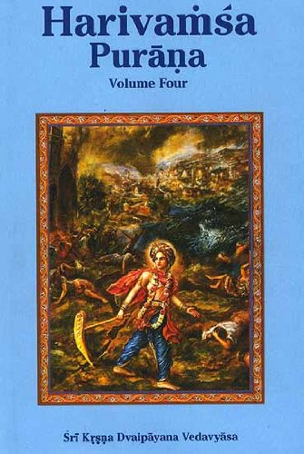 Harivamsa Purana (Volume 4), Transliterated Text with: Sri Krsna Dvaipayana