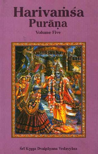 Harivamsa Purana (Volume 5), Transliterated Text with: Sri Krsna Dvaipayana