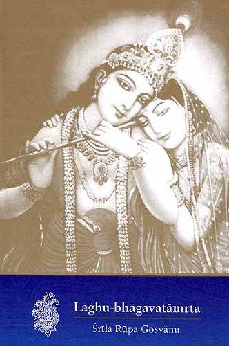 9788184030372: Laghu-bhagavatamrta of Srila Rupa Gosvami: Transliterated Text, Word-to-Word Meaning and English Translation