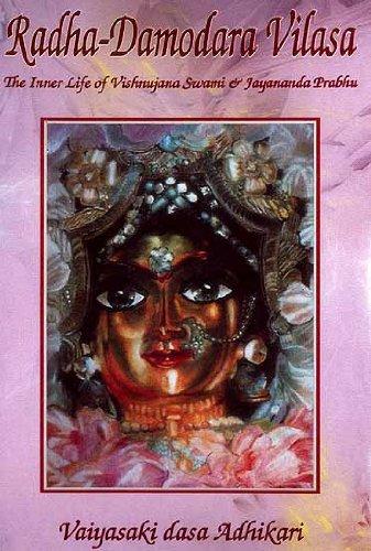 Sri-Sri Radha-Damodara Vilasa, Vol. 1: Vaiyasaki Dasa Adhikari