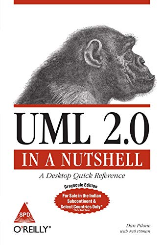 UML 2.0 in a Nutshell: A Desktop Quick Reference: Dan Pilone,Neil Pitman