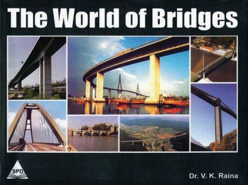 The World of Bridges: Dr. V.K. Raina