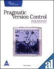 PRAGMATIC VERSION CONTROL USING SUBVERSION:THE PRAGMATIC STARTER KIT-VOL-1: MASON