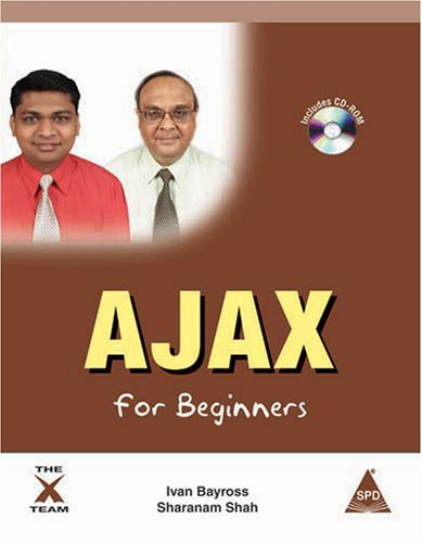 Ajax for Beginners: Ivan Bayross,Sharanam Shah