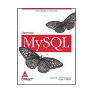 Learning MySQL: Get a Handle on Your Data: Hugh E. Williams,Seyed M.M. ?Saied? Tahaghoghi