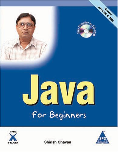 9788184043174: Java for Beginners - Covers Java SE 6 JDK (Book/CD-Rom)