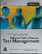 Software Testing Practice: Test Management: Andreas Spillner,Mario Winter,Thomas