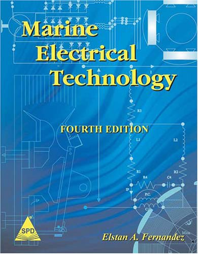 9788184044027: Marine Electrical Technology, 4th Edition