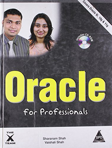 Oracle for Professionals - Covers Oracle 9i,: Sharanam Shah, Vaishali