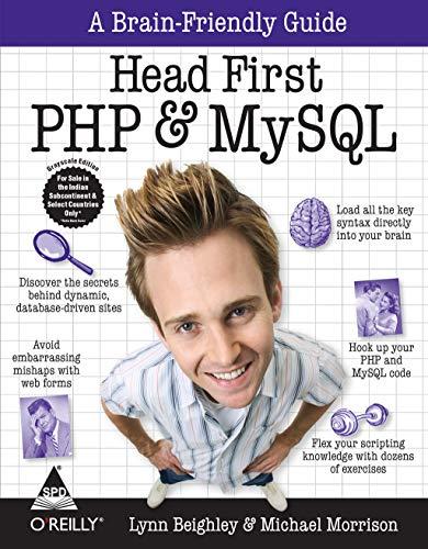 Head First Php & Mysql: A Brain-Friendly Guide: Michael Morrison & Lynn Beighley