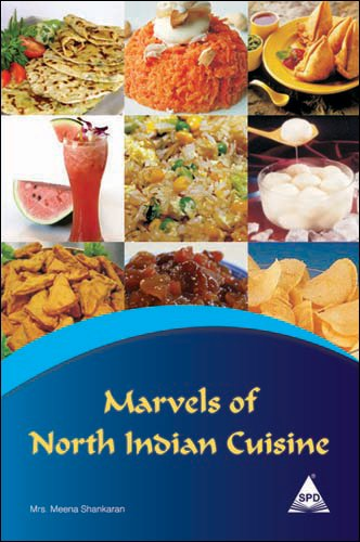 Marvels of North Indian Cuisine: Mrs. Meena Shankaran
