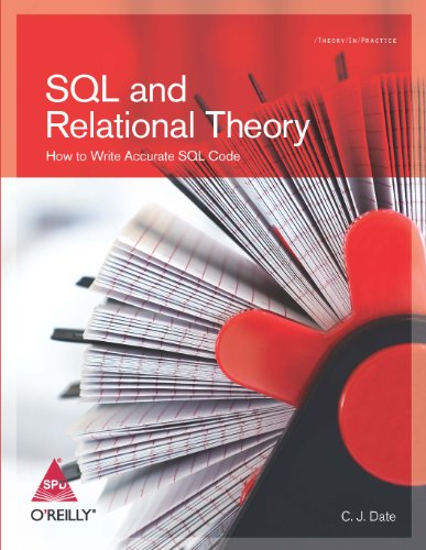 9788184046939: SQL AND RELATIONAL THEORY HOW TO WRITE ACCURATE SQL CODE