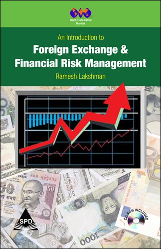 An Introduction to Foreign Exchange & Financial Risk Management: Ramesh Lakshman