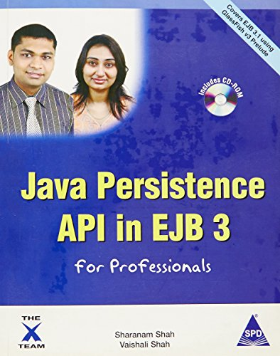 Java Persistence API in EJB 3 for: Sharanam Shah,Vaishali Shah