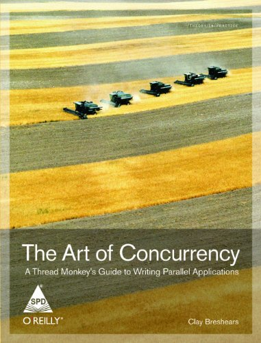 9788184047370: The Art Of Concurrency: A Thread Monkey'S Guide To Writing Parallel Applications