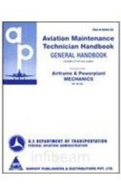 Aviation Maintenance Technician Handbook: General Handbook: Federal Aviation Administration