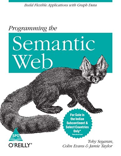 9788184047950: Programming the Semantic Web