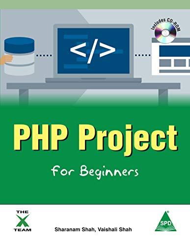 PHP Project for Beginners (Book/CD-Rom): Sharanam Shah; Vaishali