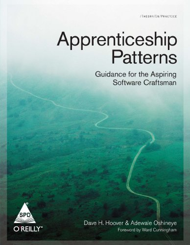 9788184048452: Apprenticeship Patterns: Guidance For The Aspiring Software Craftsman