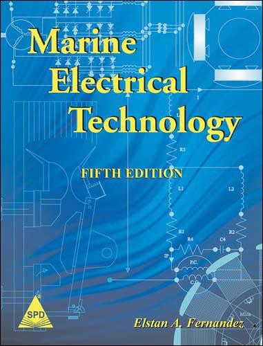 Marine Electrical Technology, 5th Edition: Elstan A. Fernandez