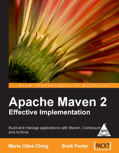 9788184049152: APACHE MAVEN 2 EFFECTIVE IMPLEMENTATION [Paperback] [Dec 01, 2005] CHING