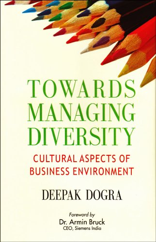 Towards Managing Diversity: Deepak Dogra (Author), Armin Bruck (Frwd)