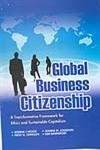 Global Business Citizenship: Donna J Wood,Jeanne M. Logsdon,Kim Davenport,Patsy G. Lewellyn
