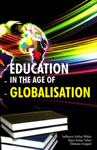 Education in the Age of Globalisation: S.S. Mishra, R.K.