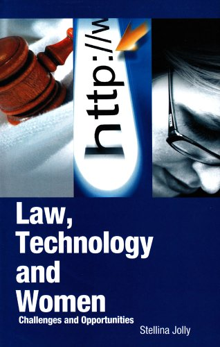 Law, Technology and Women: Challenges and Opportunities: Stellina Jolly