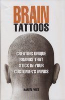 9788184050615: Brain Tattoos: Creating Unique Brands That Stick In Your Customers Minds