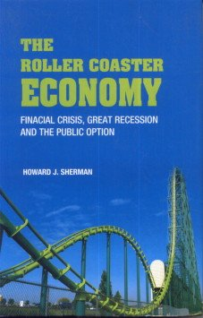 The Roller Coaster Economy: Howard A. Pearson