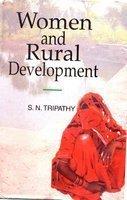 Women and Rural Development: S N Tripathy