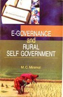 E-Governance and Rural Self Government: M.C. Minimol