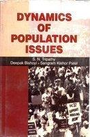 Dynamics of Population Issues: S N Tripathy; Deepak Bishoyi and Sangram Kishor