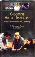 Grooming Human Resources : Role of Career: Adinarayana Reddy and